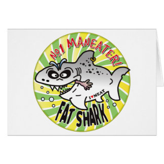 Maneater Fat Shark Greeting Cards