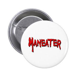 Maneater Pin Redondo De 2 Pulgadas