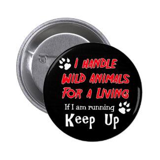 Manejo los animales salvajes para la vida de A Pin