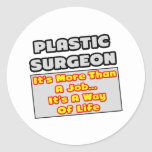 Manera del cirujano plástico… de vida pegatina redonda