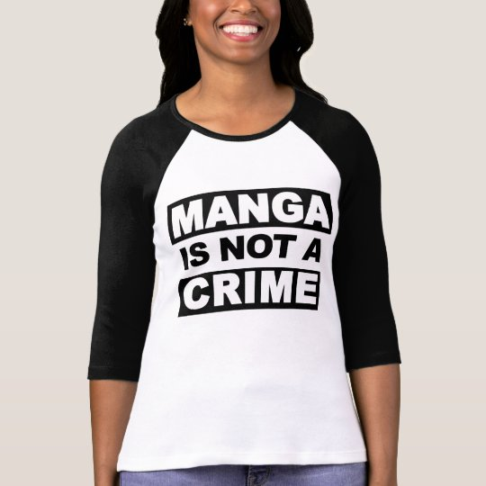 Manga is not a crime ladies raglan tee