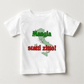 Mangia e Statti Zitto Baby T-Shirt