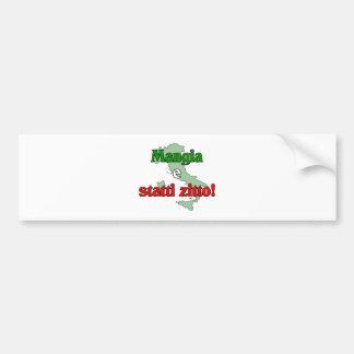 Mangia e Statti Zitto Bumper Sticker