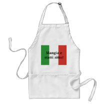 Mangia e statti zitto - shut up and eat adult apron