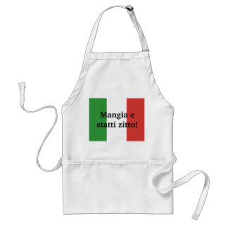 Mangia e statti zitto - shut up and eat adult apron