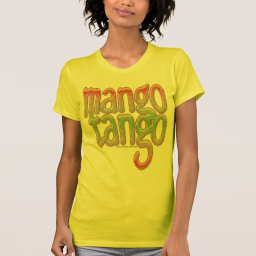 Mango Tango Shirts