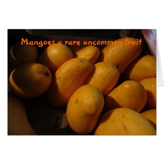 Mangoes a Rare Uncommon Fruit Card