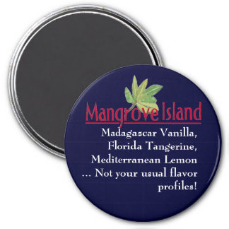 Mangrove Island logo, Not your usual flavor profil 3 Inch Round Magnet