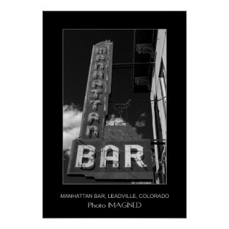 MANHATTAN BAR, LEADVILLE, COLORADO, USA POSTER