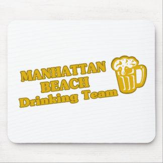 Manhattan Beach Drinking Team tee shirts Mouse Pads