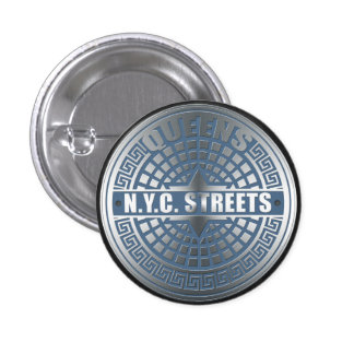 Manhole Covers Queens Pinback Button