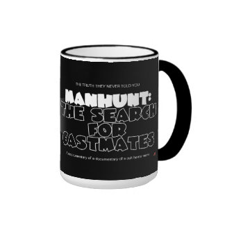 Manhunt: The Search for Castmates Ringer Coffee Mug