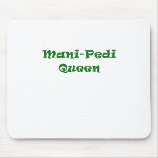 Mani Pedi Queen Mouse Pad