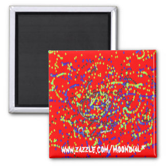 Manic Colour copy, www.zazzle.com/moondial* Magnet