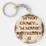 Manic Distressive Keychain