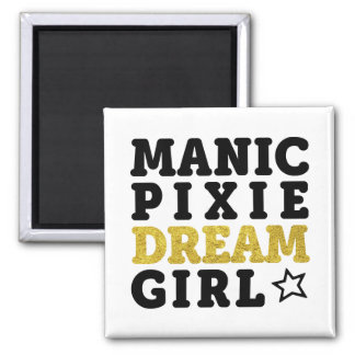 Manic Pixie Dream Girl Magnet