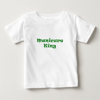 Manicure King Baby T-Shirt