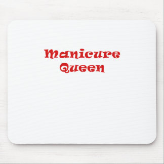 Manicure Queen Mouse Pad