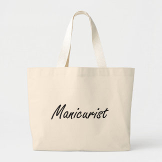 Manicurist Artistic Job Design Large Tote Bag