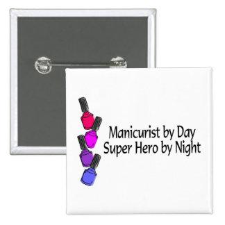 Manicurist Super Hero Pinback Button