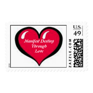 Manifest DestinyThrough Love Postage Stamp