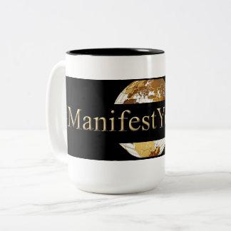 #MANIFEST YOUR LIFE (TM) Two-Tone COFFEE MUG