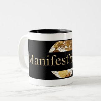#MANIFEST YOUR LIFE(TM) Two-Tone COFFEE MUG