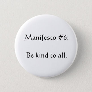 Manifesto #6 pinback button