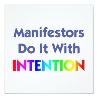 Manifestors Do It With Intention Invitation