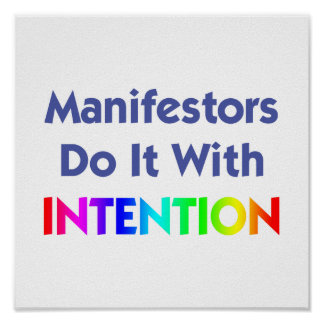 Manifestors Do It With Intention Print