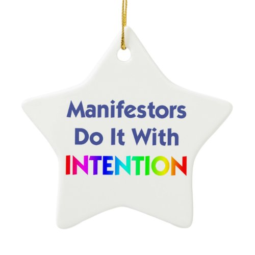 Manifestors Do It With Intention Star Ornament ornament