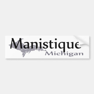 Manistique Michigan Bumper Sticker
