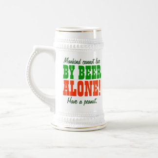 Mankind Cannot Live By Beer Alone 18 Oz Beer Stein