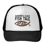 Mankind's Oldest Fish Tale Hat