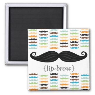 """Manly Mustaches """"Lip-Brow"""" Magnet"""