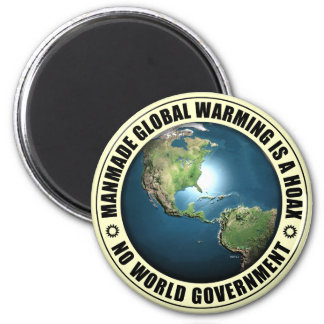 Manmade Global Warming Hoax 2 Inch Round Magnet