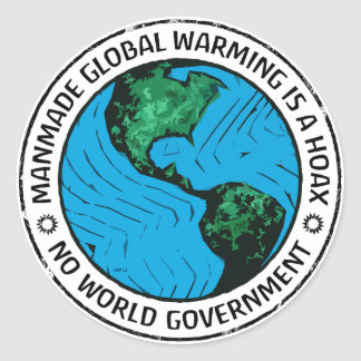 Manmade Global Warming Is A Hoax Classic Round Sticker