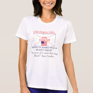 MANN COULTER ! PROOF THE GOP HAS A SENSE OF HUMOR! T-Shirt