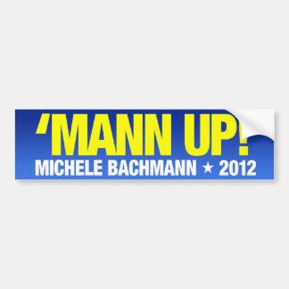 """""""Mann para arriba!"""" Micaela Bachman para el presid Pegatina Para Auto"""