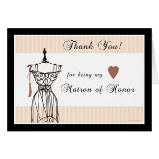 Mannequin Thank You for being my Matron of Honor Greeting Card