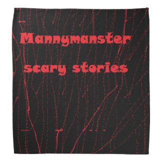 Mannymanster scary storeis Bandanas