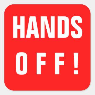 ¡Manos apagado! rojo de la muestra Pegatina Cuadrada
