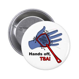 ¡Manos apagado, TSA! Botón redondo Pin