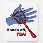 ¡Manos apagado, TSA! Mousepad Alfombrillas De Raton