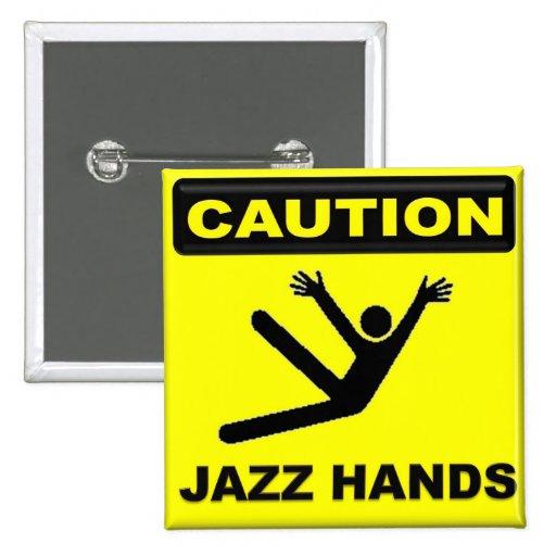 Manos del jazz de la precaución pin