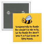 Manosee el botón de la abeja pin