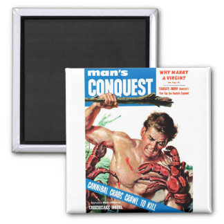 Man's Conquest - Cannibal Crabs Fridge Magnets