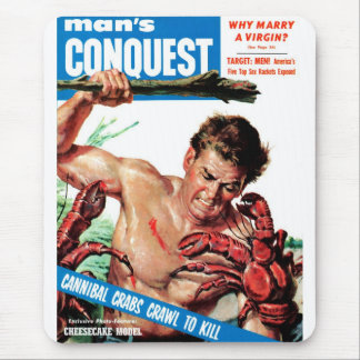Man's Conquest - Cannibal Crabs Mouse Pad