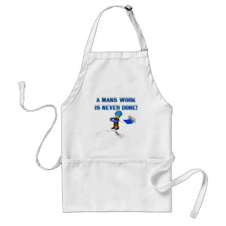 Mans Work Is Never Done Apron