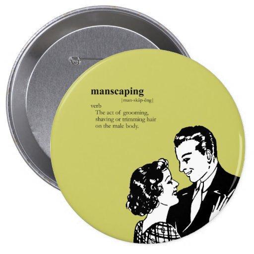 MANSCAPING PIN REDONDO 10 CM